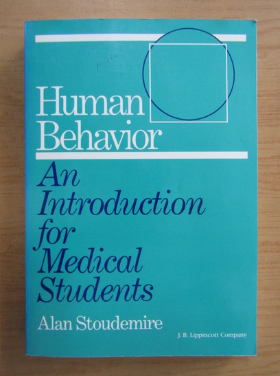 Anticariat: Human behavior. An introduction for medical students