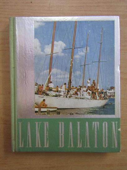 Anticariat: Hungary in pictures. Lake Balaton