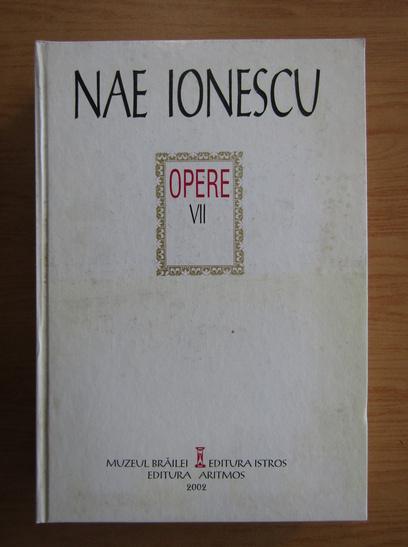 Anticariat: Nae Ionescu - Opere (volumul 7)