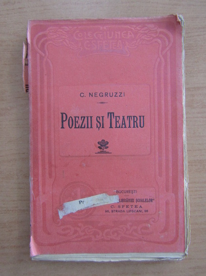 Anticariat: C. Negruzzi - Poezii si teatru