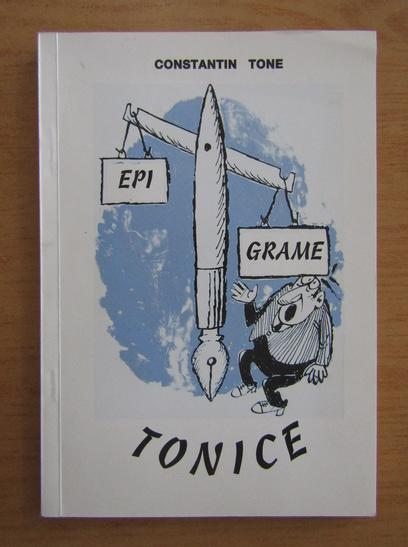 Anticariat: Constantin Tone - Epigrame tonice
