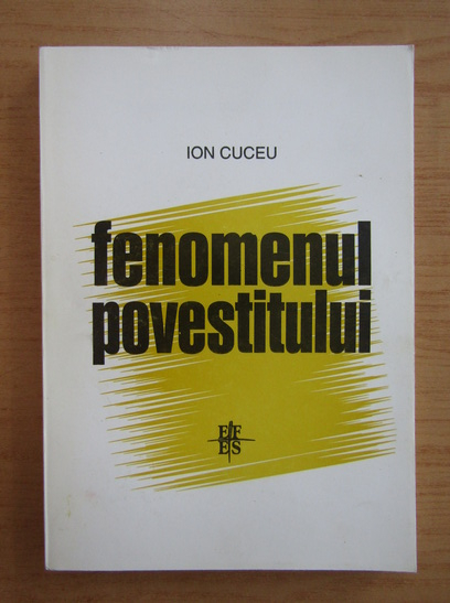 Anticariat: Ion Cuceu - Fenomenul povestitului