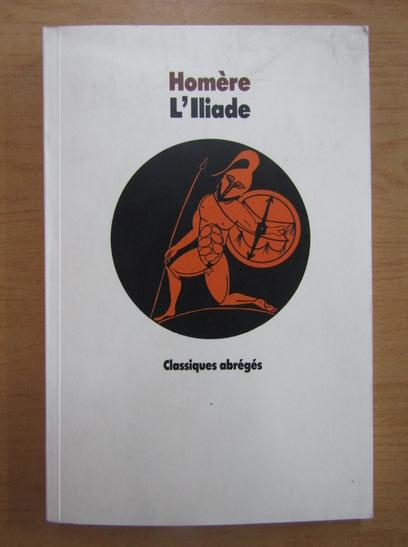 Anticariat: Homere - L'Iliade