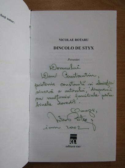Anticariat: Nicolae Rotaru - Dincolo de Styx (cu autograful autorului)