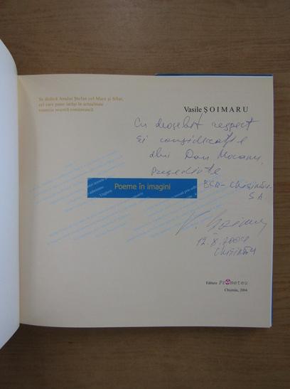 Anticariat: Vasile Soimaru - Poeme in imagini (cu autograful autorului)