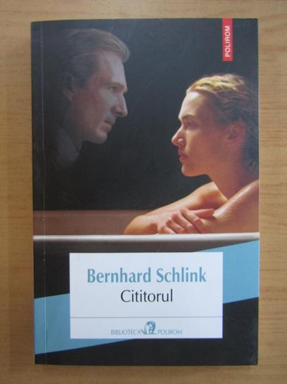 Anticariat: Bernhard Schlink - Cititorul