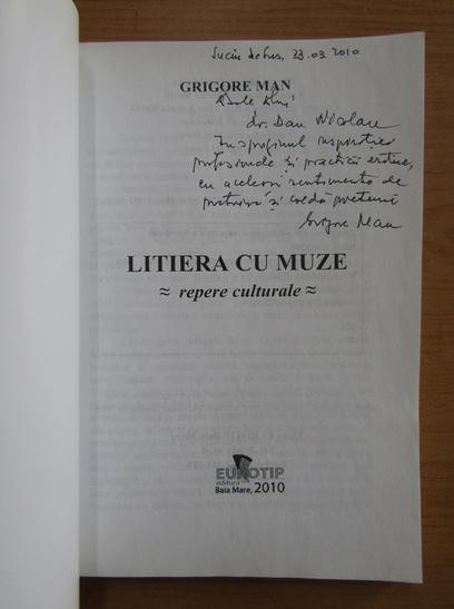 Anticariat: Grigore Man - Litiera cu muze (cu autograful autorului)