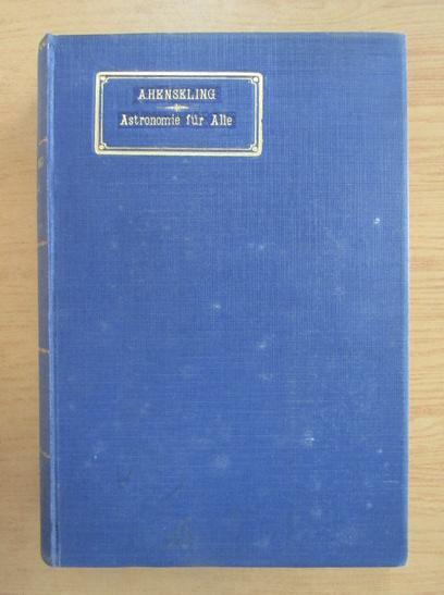 Anticariat: Robert Henseling - Astronomie fur Alle