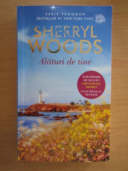 Anticariat: Sherryl Woods - Alaturi de tine