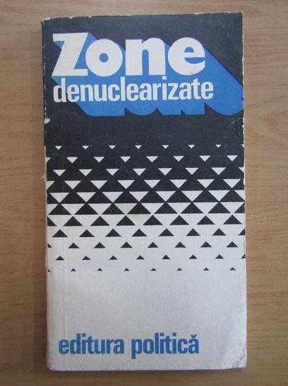 Anticariat: Zone denuclearizate