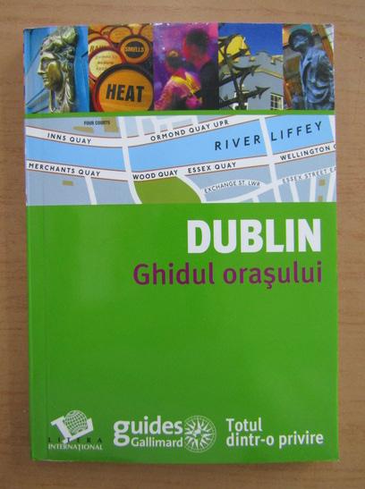Anticariat: Dublin. Ghidul orasului