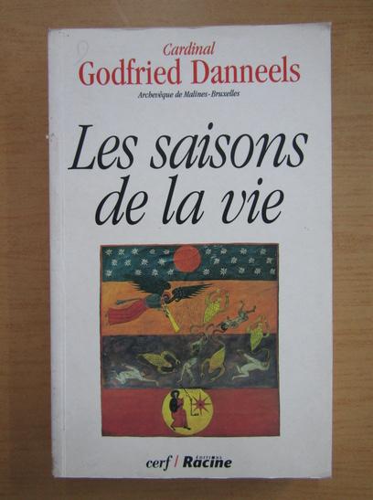 Anticariat: Godfried Danneels - Les saisons de la vie