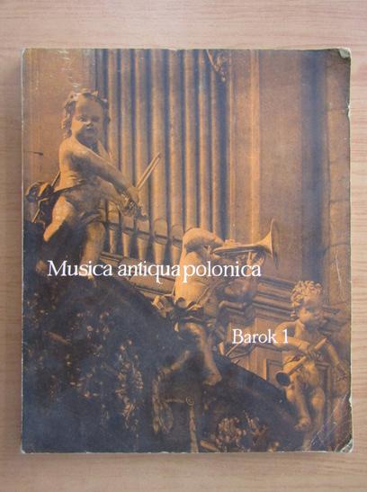 Anticariat: Musica antiqua polonica (volumul 1)