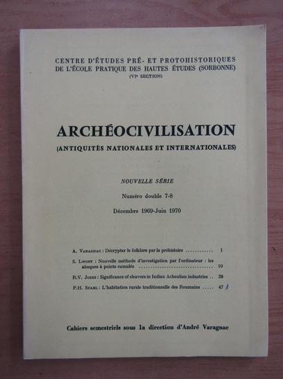 Anticariat: Revista Archeocibilisation, nr. 7-8, decembrie 1969-iunie 1970