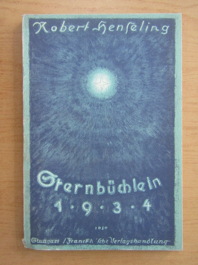 Anticariat: Robert Henseling - Sternbuchlein 1934