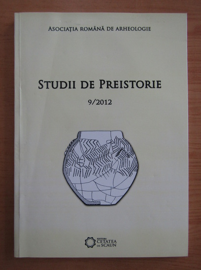 Anticariat: Studii de preistorie, nr. 9, 2012