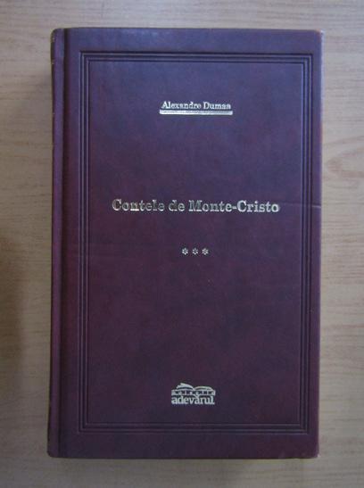 Anticariat: Alexandre Dumas - Contele de Monte-Cristo (volumul 3)