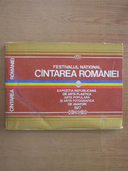 Anticariat: Festivalul National Cantarea Romaniei, 1977