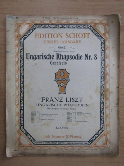 Anticariat: Franz Liszt - Ungarische Rhapsodie Nr. 8