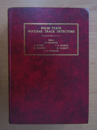 Anticariat: H. Francois - Solid state nuclear track detectors