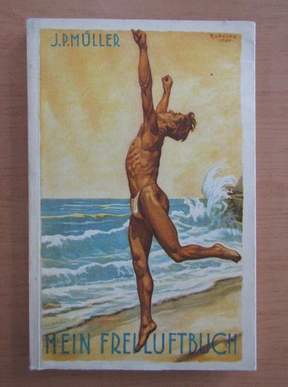 Anticariat: J. P. Muller - Mein Freiluftbuch