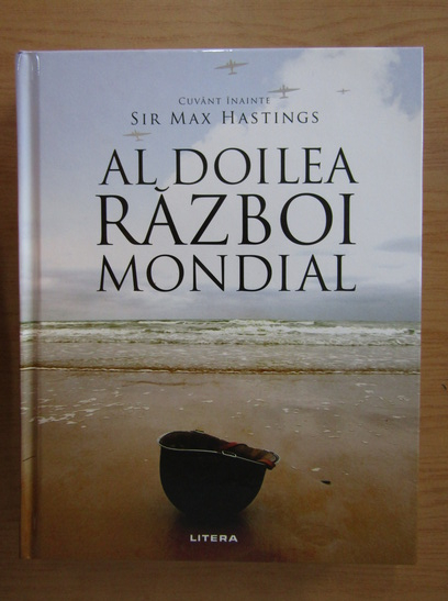 Anticariat: Max Hastings - Al Doilea Razboi Mondial