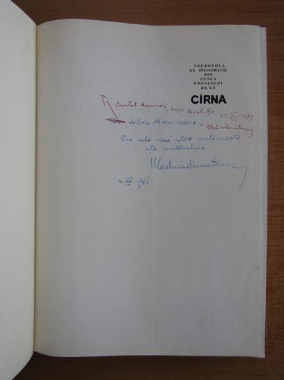 Anticariat: Vladimir Dumitrescu - Necropola de incineratie din Epoca Bronzului de la Cirna (cu autograful autorului)