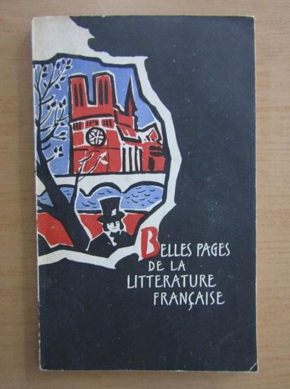 Anticariat: Belles pages de la litterature francaise