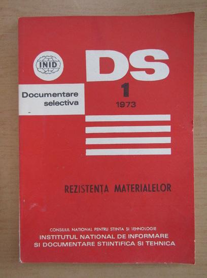 Anticariat: Caiet de documentare selectiva. Rezistenta materialelor, nr. 1, ianuarie-februarie 1973