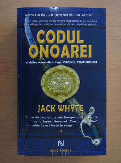 Anticariat: Jack Whyte - Codul onoarei (volumul 1)
