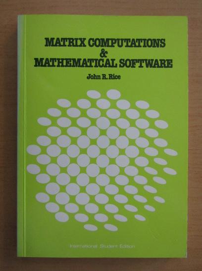 Anticariat: John Randolph Price - Matrix computations and mathematical software