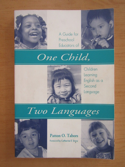 Anticariat: Patton O. Tabors - One Child, Two Languages