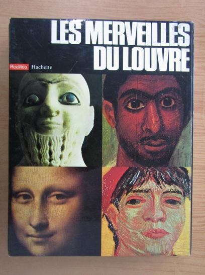 Anticariat: Andre Parrot - Les merveilles du Louvre