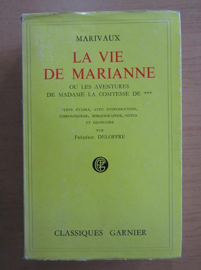 Anticariat: Pierre de Marivaux - La vie de Marianne