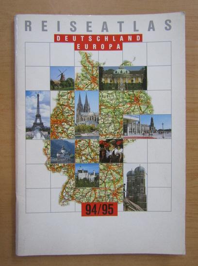 Anticariat: Reise Atlas Deutschland Europa