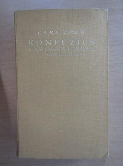 Anticariat: Carl Crow - Konfuzius