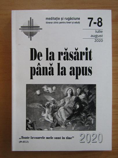 Anticariat: De la Rasarit pana la Apus, nr. 7-8, iulie-august 2020