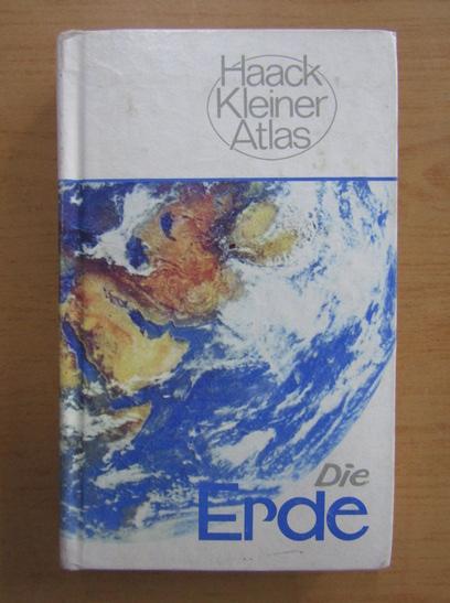 Anticariat: Die Erde Haack Kleiner Atlas