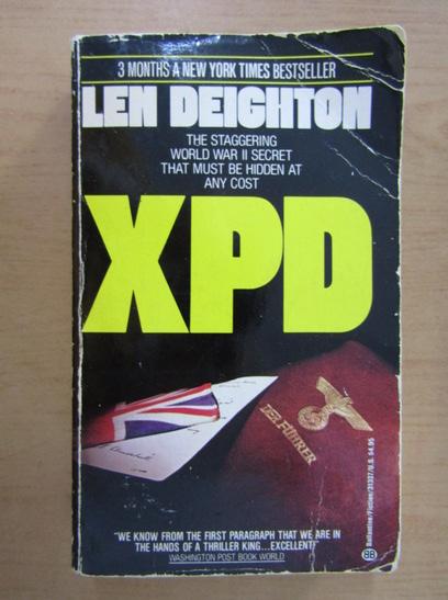 Anticariat: Len Deighton - XPD