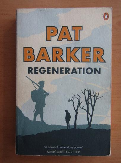 Anticariat: Pat Barker - Regeneration