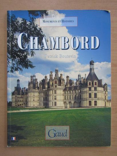 Anticariat: Patrick Boutevin - Chambord