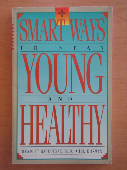 Anticariat: Smart Ways to Stay Young and Healthy