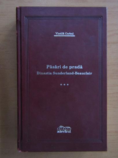 Anticariat: Vintila Corbul - Pasari de prada (volumul 3)