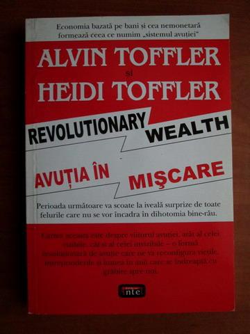 Anticariat: Alvin Toffler - Avutia in miscare