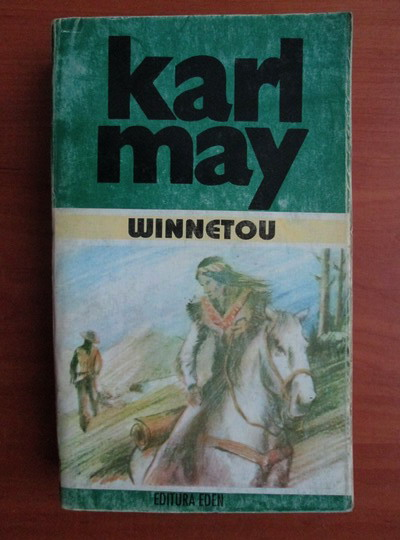 Anticariat: Karl May - Opere, volumul 22. Winnetou, volumul 1