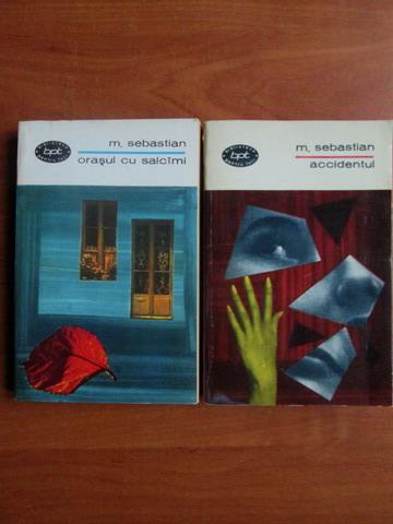Anticariat: Mihail Sebastian - Accidentul. Orasul cu salcami (2 volume)