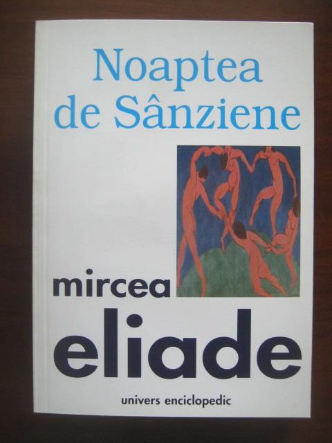 Anticariat: Mircea Eliade - Noaptea de Sanziene