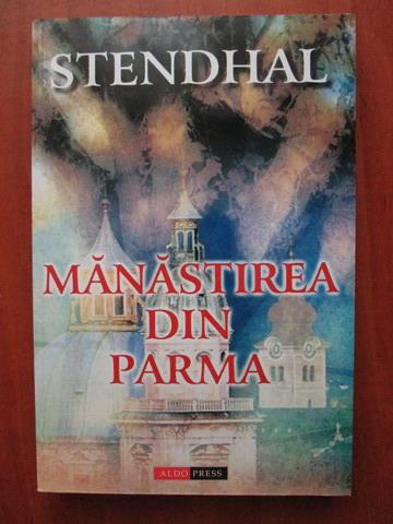 Anticariat: Stendhal - Manastirea din Parma