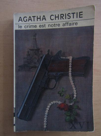 Anticariat: Agatha Christie - Le crime est notre affaire