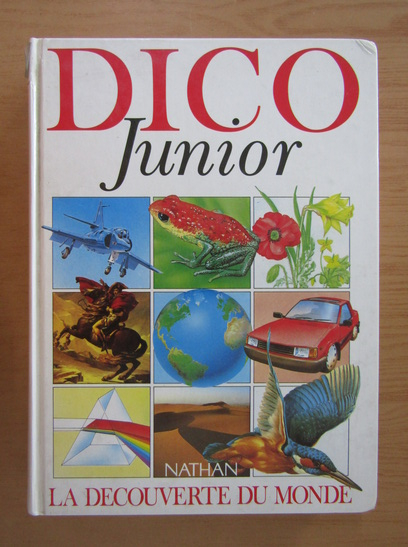Anticariat: Dico junior. La decouverte du monde